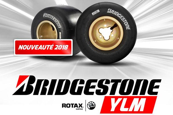 Rotax Max et DD2 chaussés en Bridgestone YLM pour 2018
