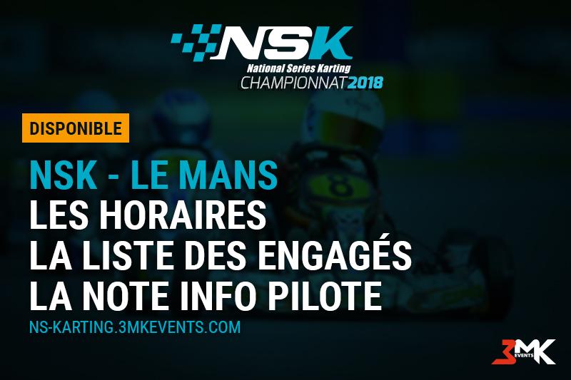 NSK LE MANS 2018 : Les infos